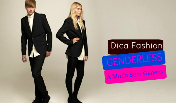 Dica Fashion Genderless
