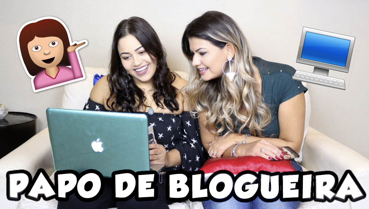 Papo de Blogueira 2